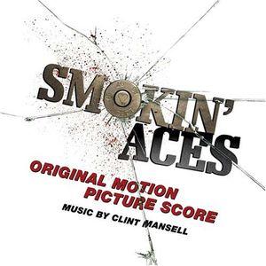 Smokin' Aces (Original Motion Picture Score)