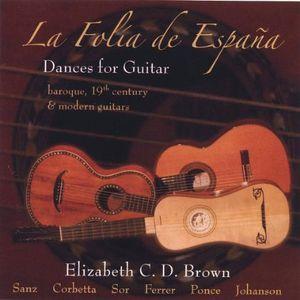 La Folia de Espana: Dances for Guitar