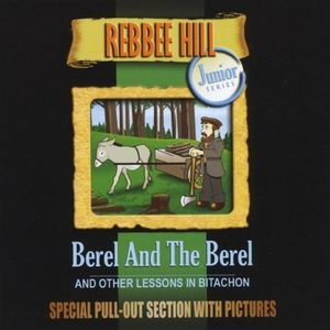 Berel & the Berel & Other Lessons in Bitachon