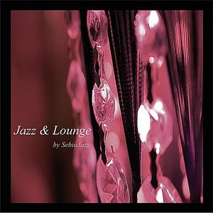 Jazz & Lounge By Sebiojazz