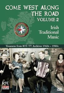 Come West Along the Road: Irish Traditional Music: Volume 2