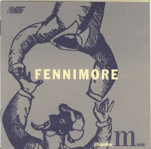 Chamber Music of Joseph Fennimore