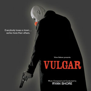 Vulgar (Score) (Original Soundtrack)