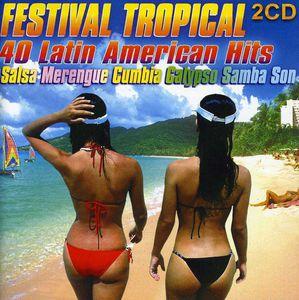 Festival Tropical: 40 Latin