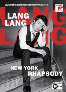 Live at Lincoln Center Presents: Lang Lang: New York Rhapsody [Import]