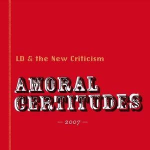 Amoral Certitudes