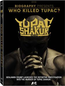 Who Killed Tupac?