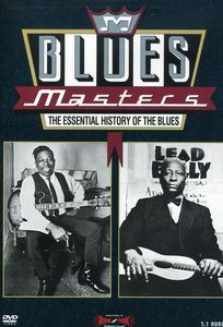 Blues Masters: The Essential History of the Blues