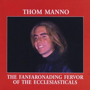 Fanfaronading Fervor of the Ecclesiasticals