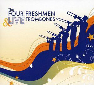 Four Freshmen & Live Trombones
