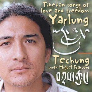 Yarlung Tibetan Songs of Love & Freedom