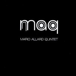 Maq Mario Allard Quintet