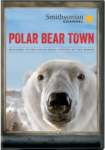 Smithsonian: Polar Bear Town Season 1