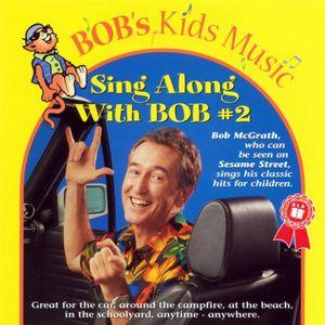 Sing Along With Bob, Vol. 2