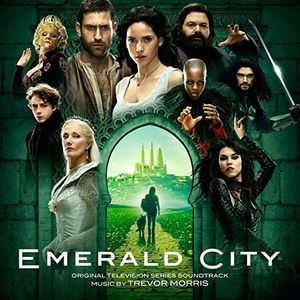 Emerald City (Original Television Series Soundtrack) [Import]
