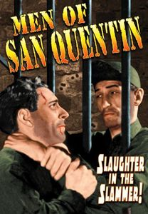 The Men of San Quentin