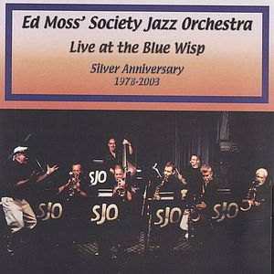 Live at the Blue Wisp: Silver Anniversary 1978-200