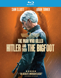 The Man Who Killed Hitler & Then the Bigfoot