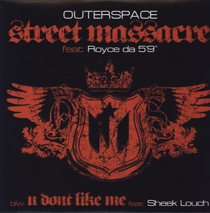 Street Massacre /  U Don't Like Me
