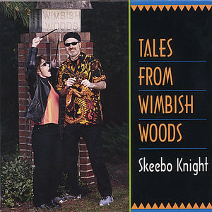 Tales from Wimbish Woods