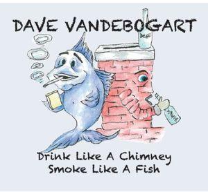 Drink Like a Chimney Smoke Like a Fish