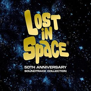 Lost in Space: 50th Anniversary Collection (Original Soundtrack)