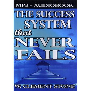 Success System That Never Fails: Science Success