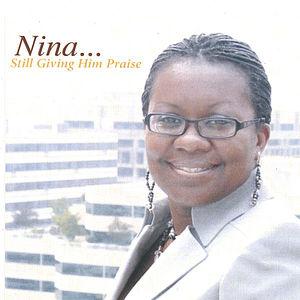 Nina Still Giving Him Praise