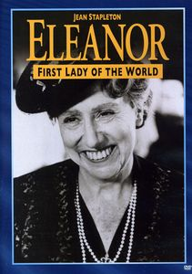 Eleanor, First Lady of the World
