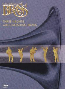 Three Nights With Canadian Brass