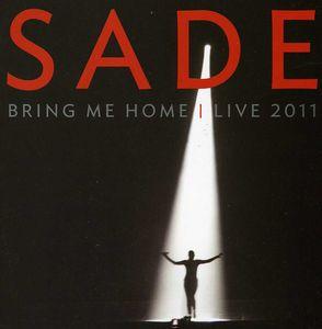 Sade: Bring Me Home: Live 2011 [Import]