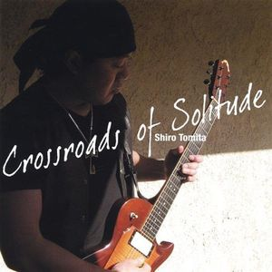Crossroads of Solitude