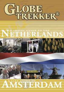 Globe Trekker: Netherlands & Amsterdam City Guide 2