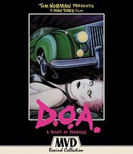 D.O.A.: A Right Passage