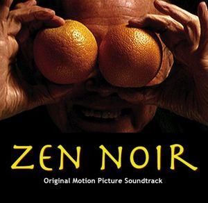 Zen Noir (Original Motion Picture Soundtrack)