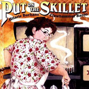 Put on the Skillet