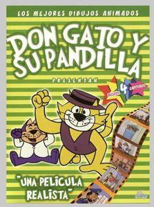 Don Gato y Su Pandilla-Una Pelicula Realista [Import]