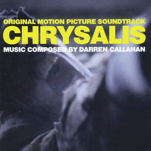 Chrysalis (Original Motion Picture Soundtrack)