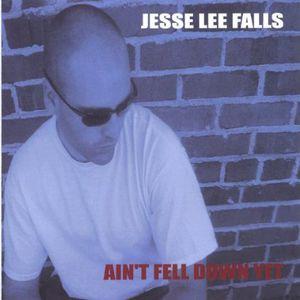 Aint Fell Down Yet