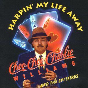 Harpin' My Life Away