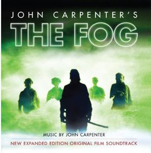 The Fog (New Expanded Edition)  (Original Soundtrack)