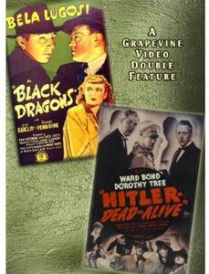 Black Dragons (1942) /  Hitler-Dead or Alive (1942)