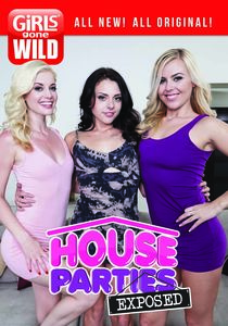 Girls Gone Wild: House Parties Exposed