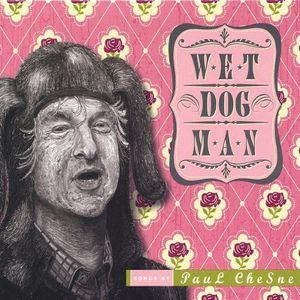 Wet Dog Man