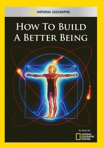 How to Build a Better Being