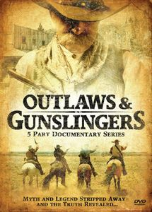 Outlaws and Gunslingers