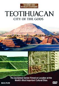 Teotihuacan: City of the Gods: Sites of the World's Cultures