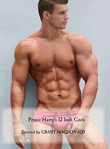 Prince Harry's 12 Inch Cock