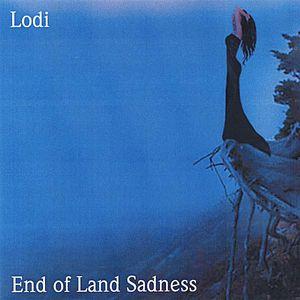 End of Land Sadness