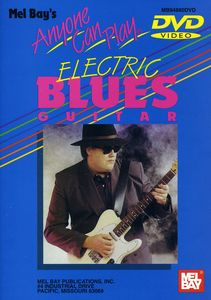 Anyone Can Play Electric Blues Guitar